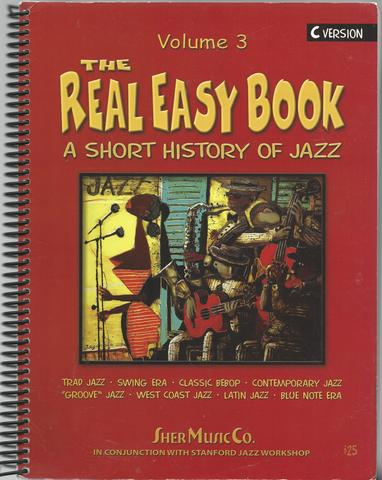 The Real Easy Book, Vol.3: A SHort History Of Jazz, Chuck Sher