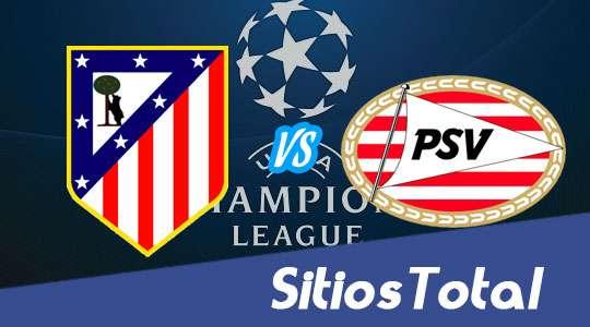 Atlético Madrid vs PSV Eindhoven en Vivo – Champions League – Martes 15 de Marzo del 2016