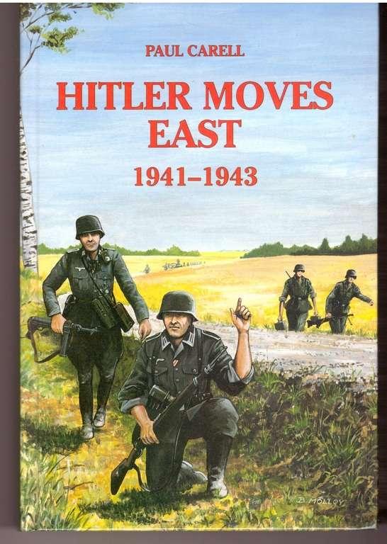 Hitler Moves East 1941-1943, Carell, Paul
