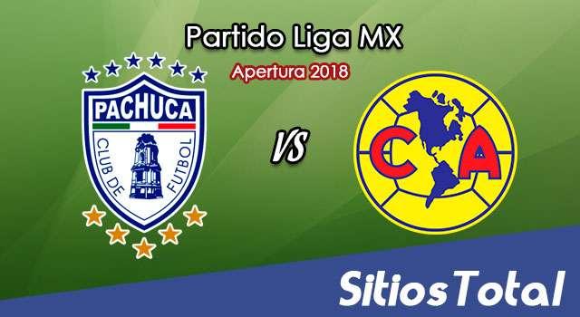 Ver Pachuca vs América en Vivo – Apertura 2018 de la Liga MX
