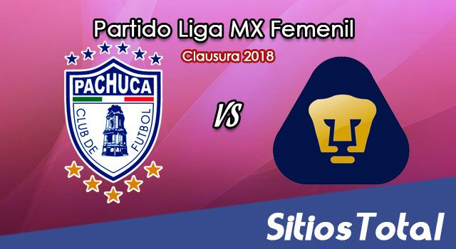 Pachuca vs Pumas en Vivo – Liga MX Femenil – Lunes 12 de Febrero del 2018