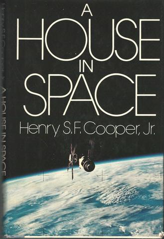 A House in Space, Henry S.F. Cooper Jr.