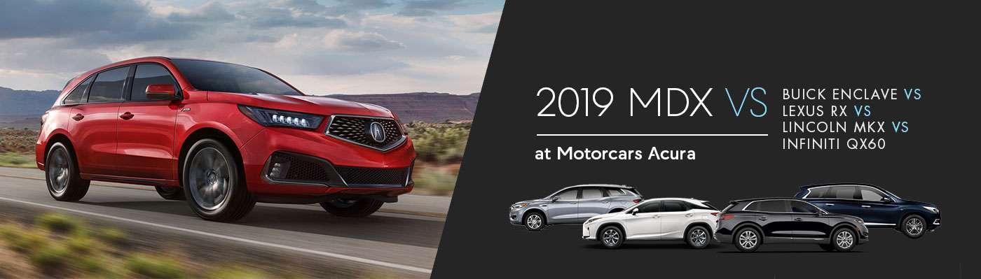 2019 Acura MDX vs Buick Enclave vs Lexus RX vs Lincoln MKX vs Infiniti QX60 at Motorcars Acura