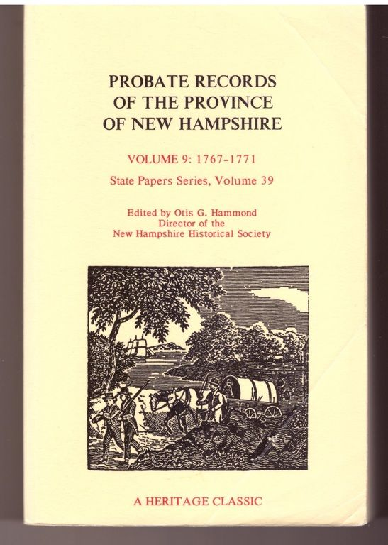 Probate Records of the Province of New Hampshire,  1767-1771