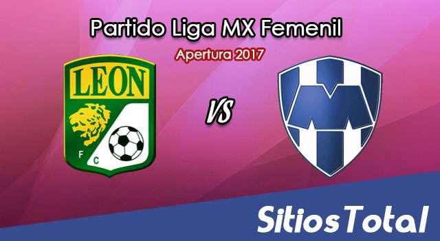 León vs Monterrey en Vivo – Liga MX Femenil – Viernes 4 de Agosto del 2017