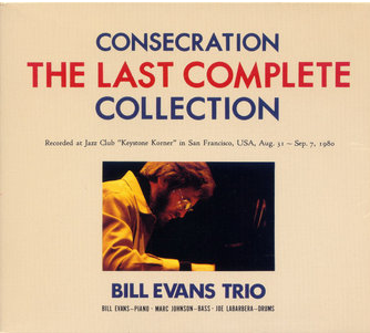 Bill Evans Trio - Consecration, The Last Complete Collection (1980