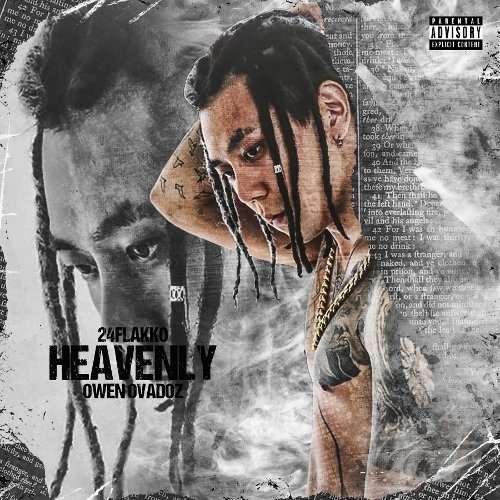 Download 24 Flakko - Heavenly (Feat. Owen Ovadoz) Mp3