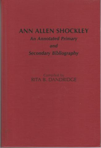 Ann Allen Shockley: An Annotated Primary and Secondary Bibliography (Bibliographies and Indexes in Afro-American and African Studies), Dandridge Ph.D., Rita Bernice