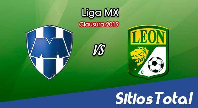 Ver Monterrey vs León en Vivo – Clausura 2019 de la Liga MX
