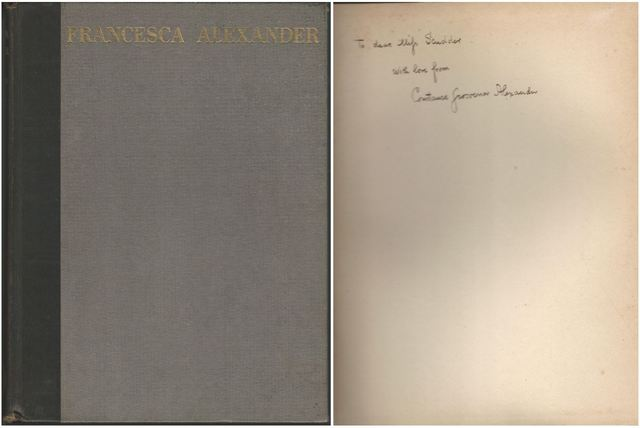 Francesca Alexander, A 'Hidden Servant', Memories, Alexander, (Esther) Francesca; Constance Grosvenor Alexander, George Herbet Palmer (Fwd.)