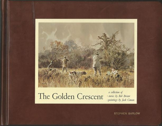 The Golden Crescent;: A Collection of Stories, Bob Brister