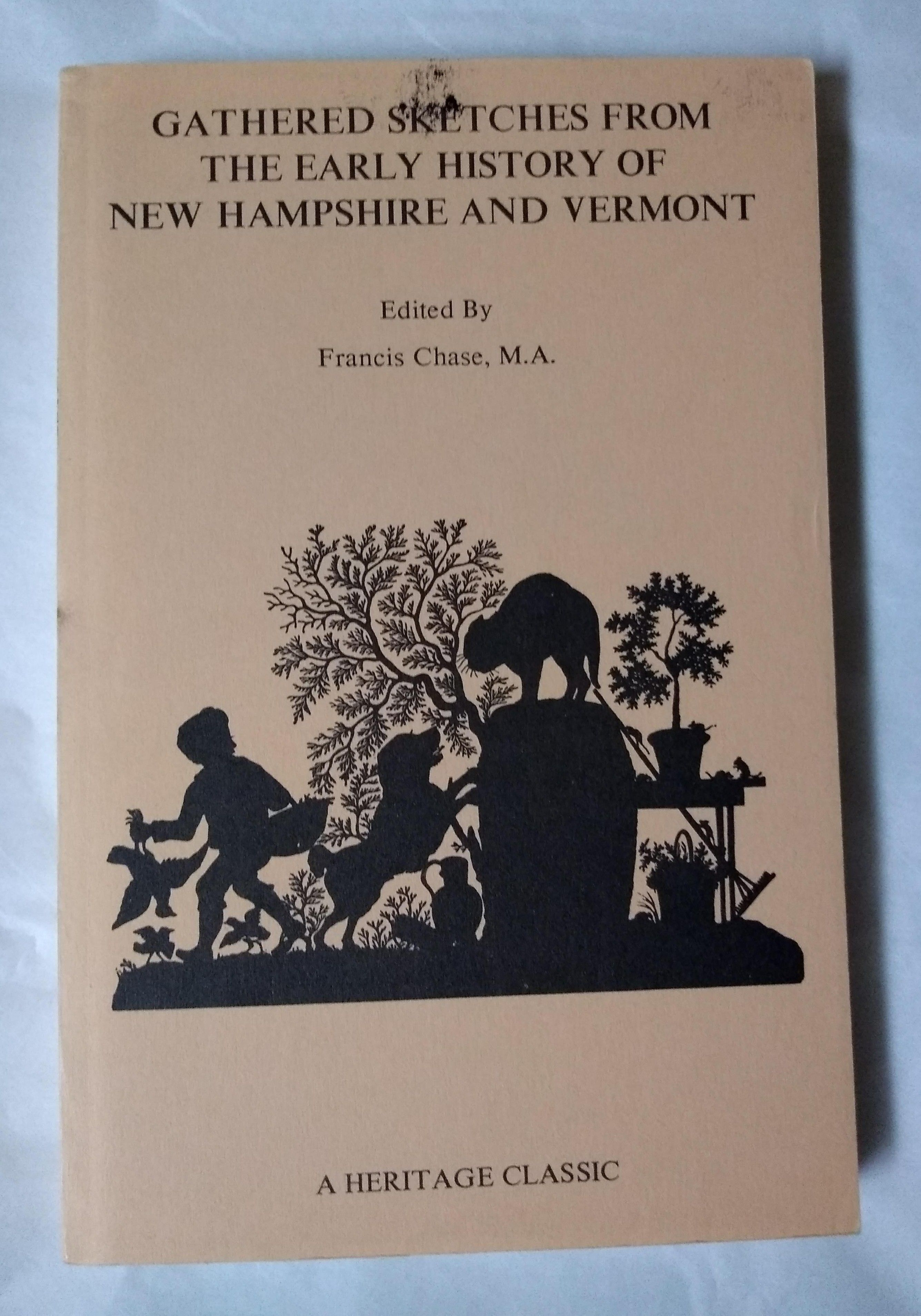 Gathered Sketches from the Early History of New Hampshire & Vermont