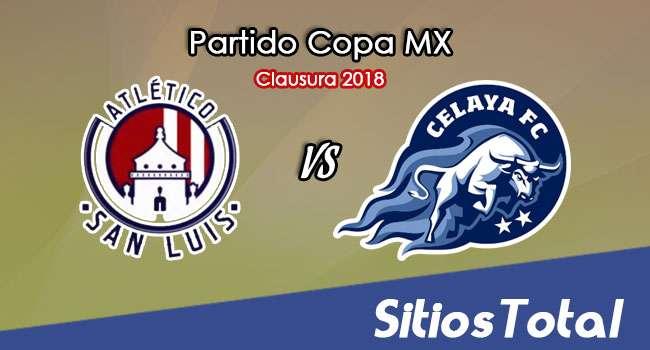 Atlético San Luis vs Celaya en Vivo – Copa MX – Miércoles 10 de Enero del 2018