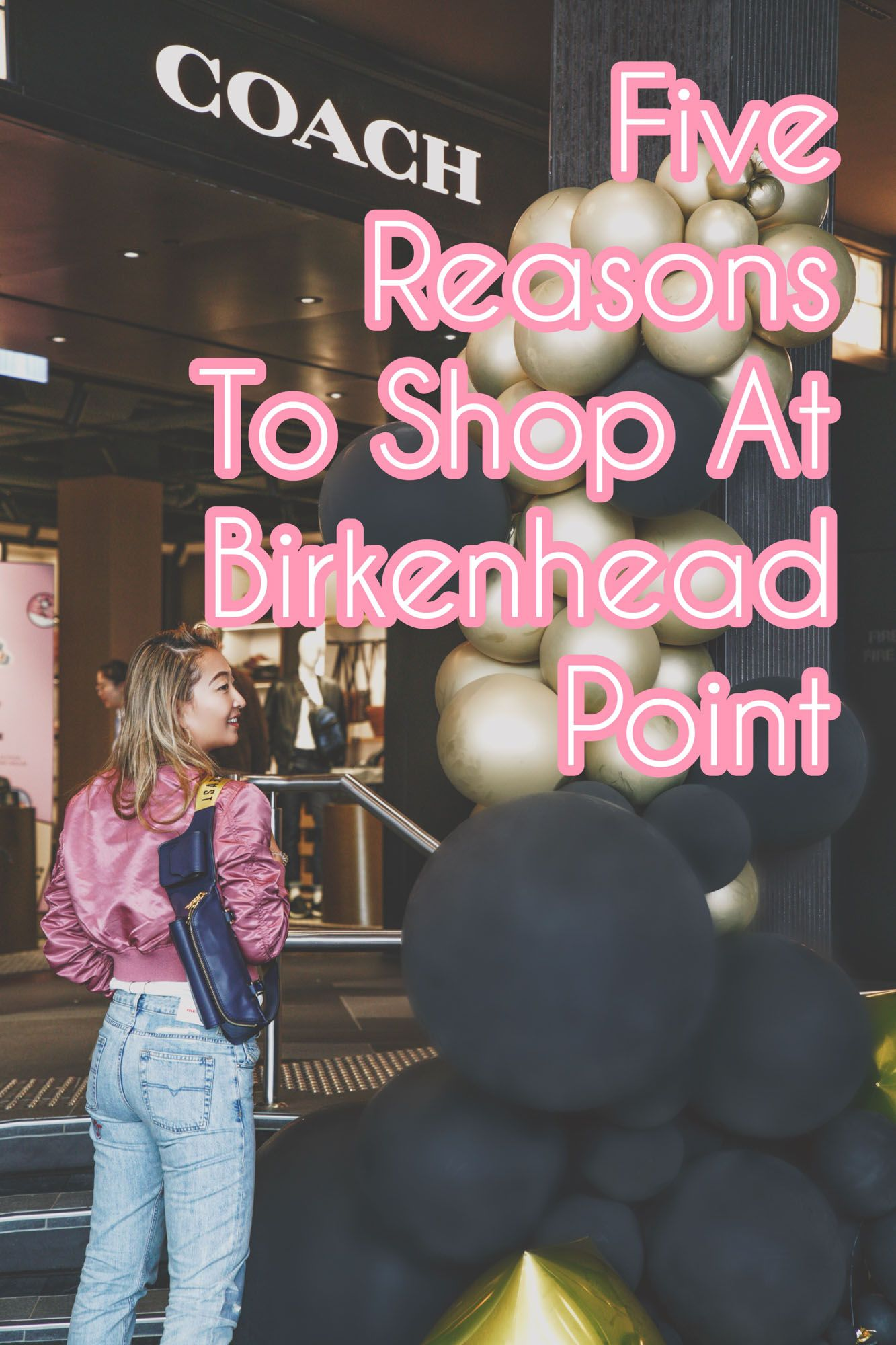 Five Reasons to Shop at Birkenhead Point
