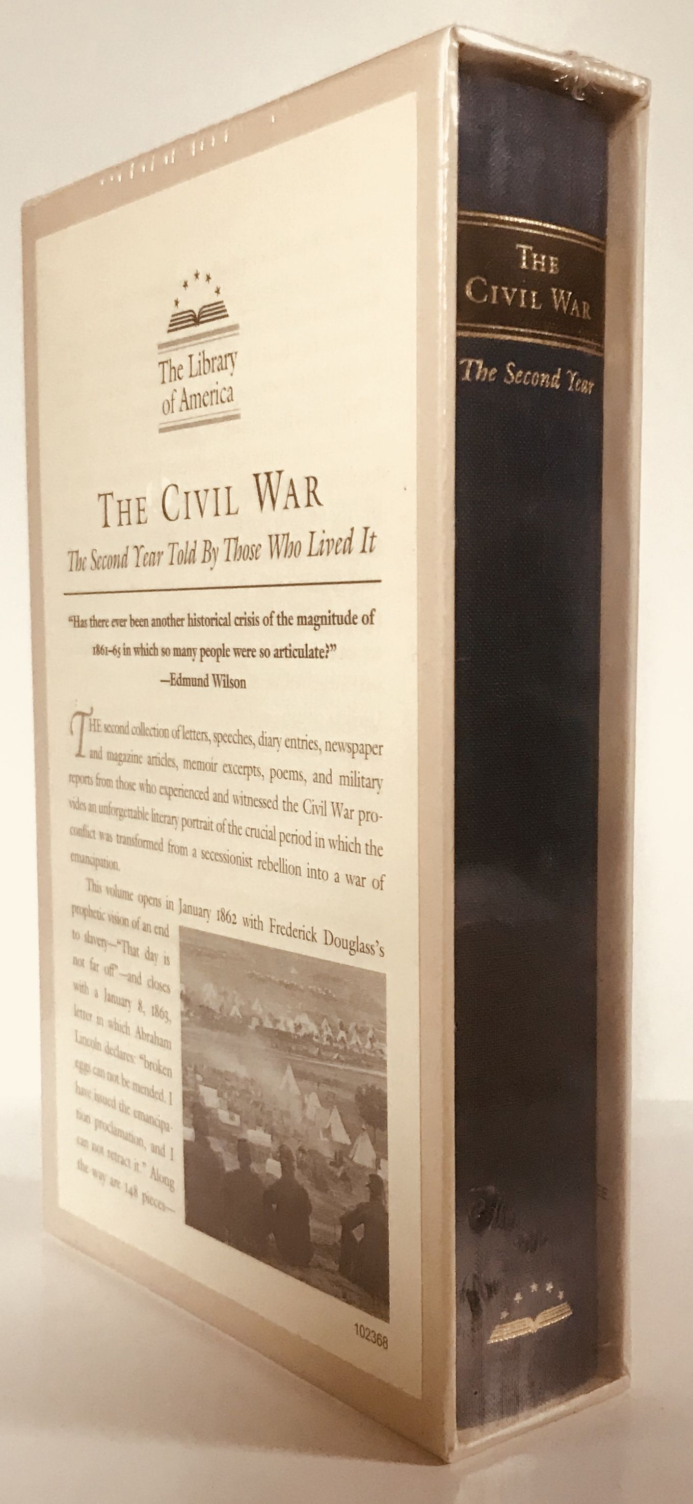The Civil War: The Second Year Told By Those Who Lived It: (Library of America #221)