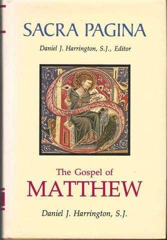 The Gospel of Matthew (Sacra Pagina Series, Vol 1), Harrington SJ, Daniel  J.
