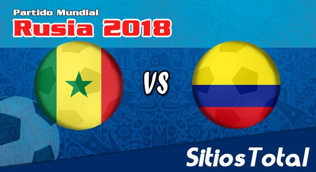 Ver Colombia vs Senegal en Vivo – Mundial Rusia 2018