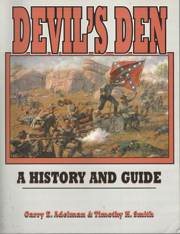 Devil's Den: A History and Guide, Adelman, Garry E.; Smith, Timothy H.