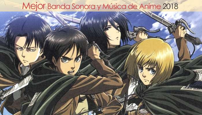 Eliminatorias Nominados a Mejor Banda Sonora y Música de Anime 2018