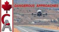 Dangerous Approaches