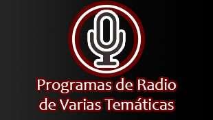 Programa de Radio de Varias Temáticas
