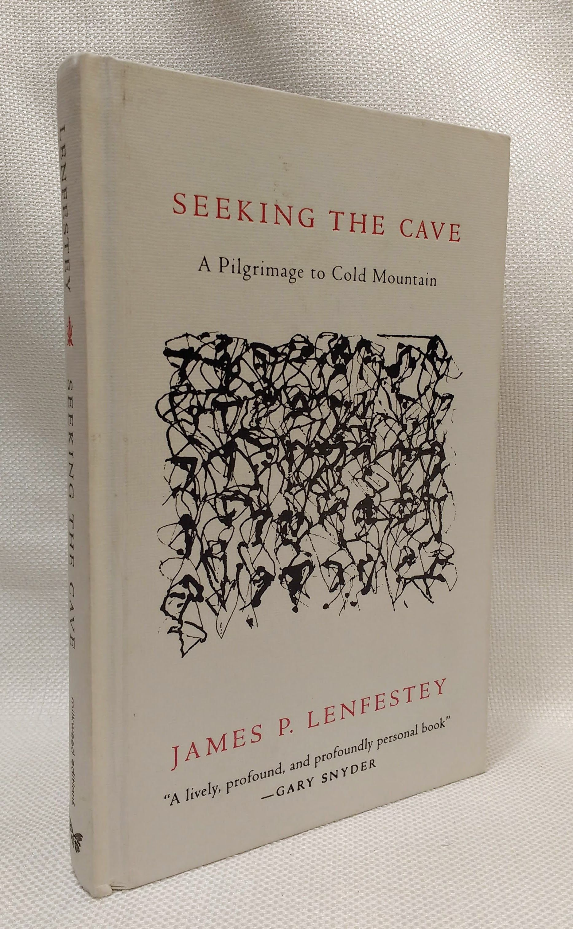 Seeking the Cave: A Pilgrimage To Cold Mountain, Lenfestey, James P.