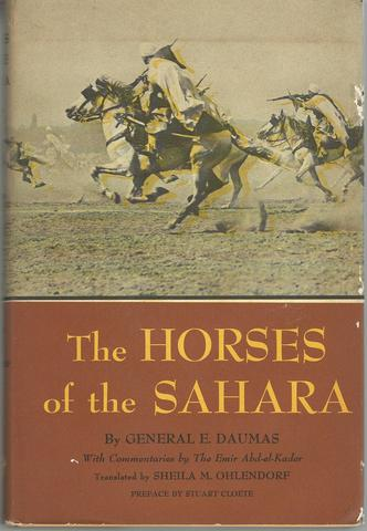 Horses of the Sahara, Daumas, G.E.