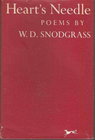 Heart's Needle, Poems, W. D. Snodgrass