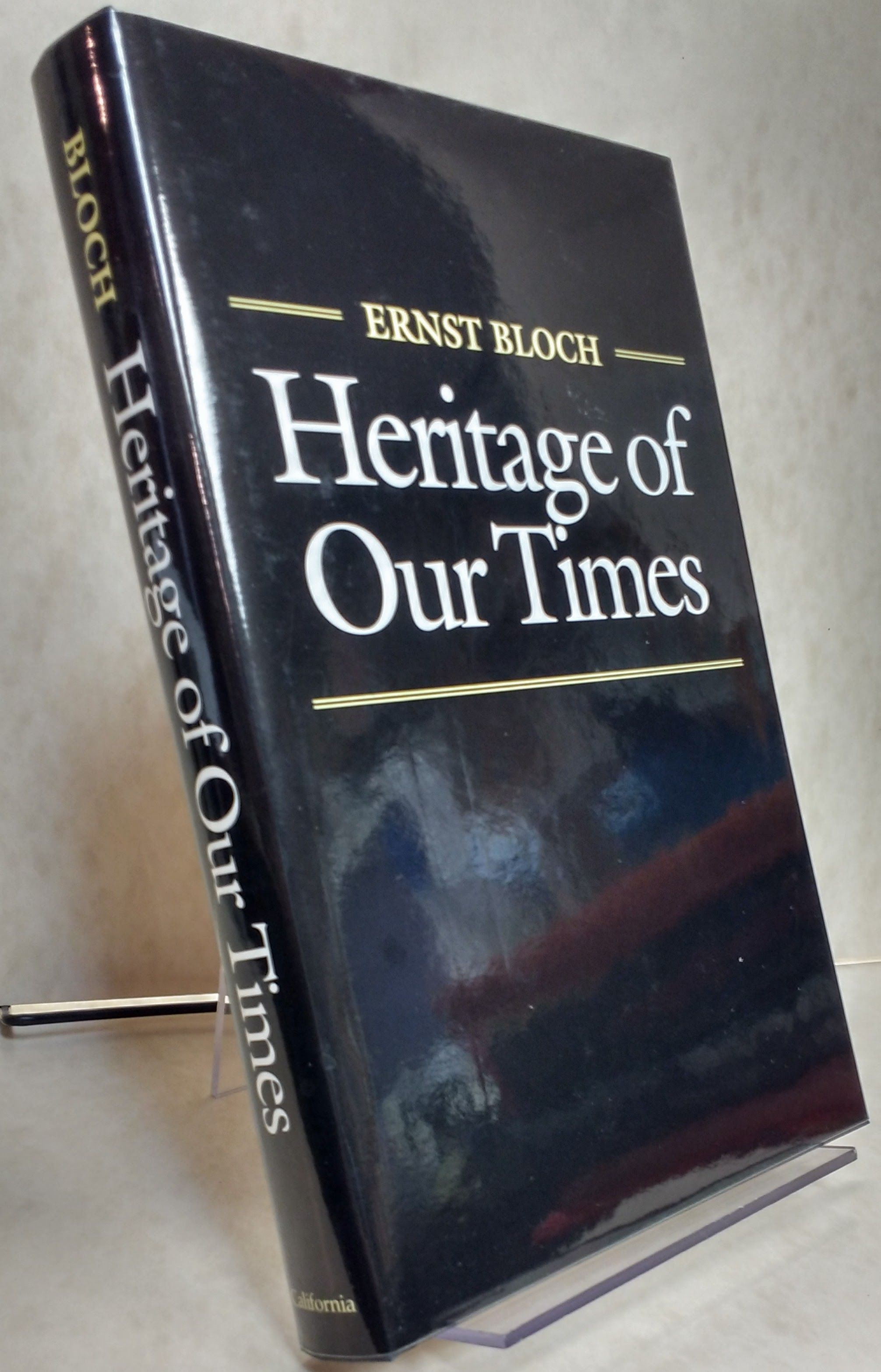 Heritage of Our Times (Weimar and Now: German Cultural Criticism), Bloch, Ernst; Plaice, Neville [Translator]; Plaice, Neville [Introduction]; Plaice, Stephen [Translator]; Plaice, Stephen [Introduction];