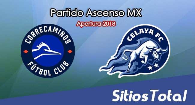 Ver Correcaminos vs Celaya en Vivo – Ascenso MX en su Torneo de Apertura 2018