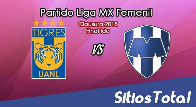 Tigres vs Monterrey en Vivo – Final Ida – Liga MX Femenil – Viernes 27 de Abril del 2018