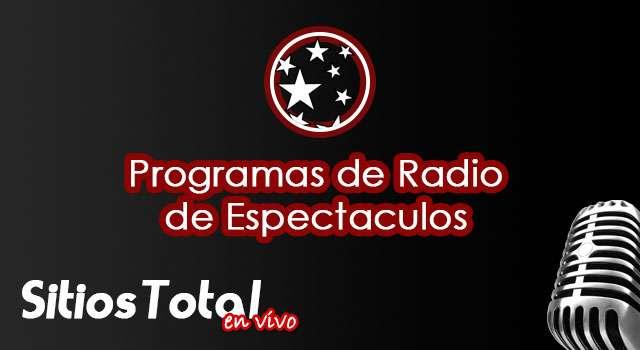 Programas de Radio de Espectaculos en Vivo