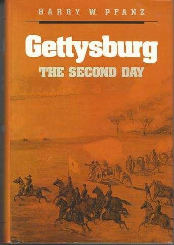 Gettysburg--The Second Day (Civil War America), Pfanz, Harry W.
