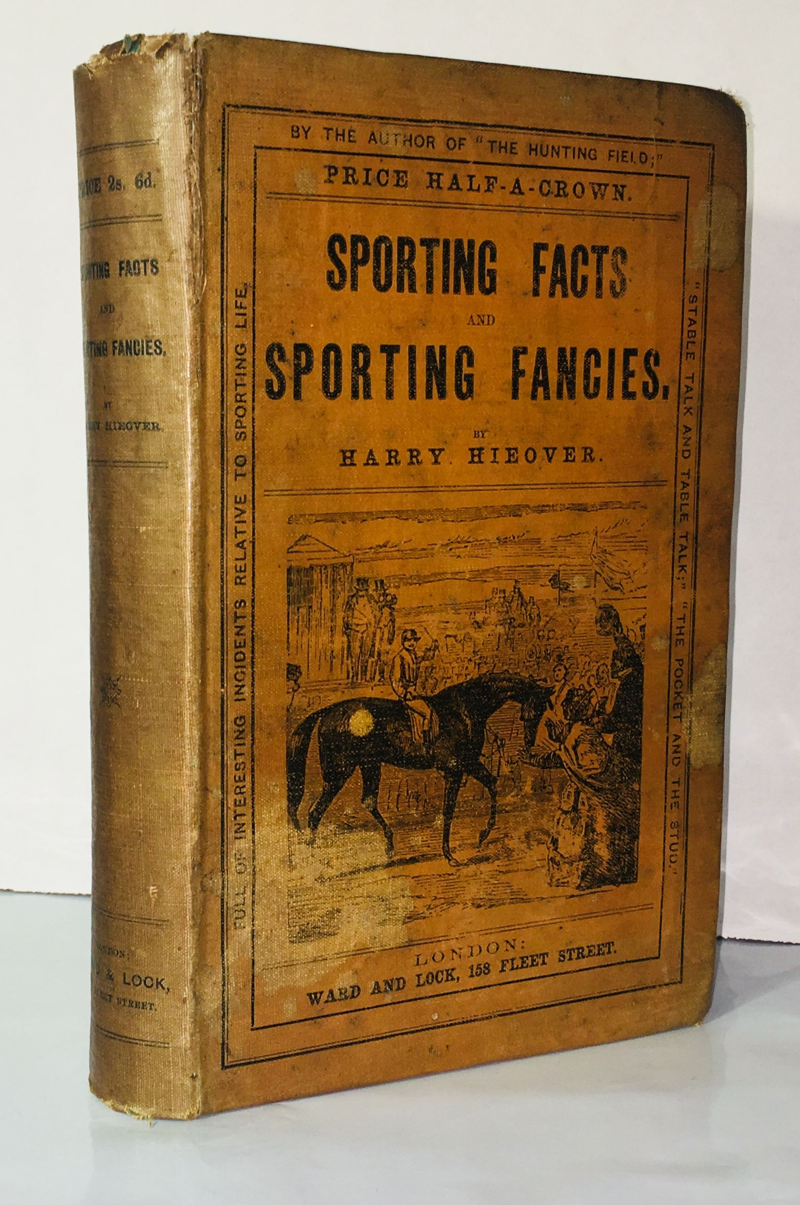 Sporting Facts and Sporting Fancies, Harry Hieover [Charles Bindley]