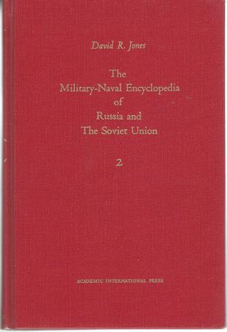 Military-Naval Encyclopedia of Russia and the Soviet Union, Vol. 2