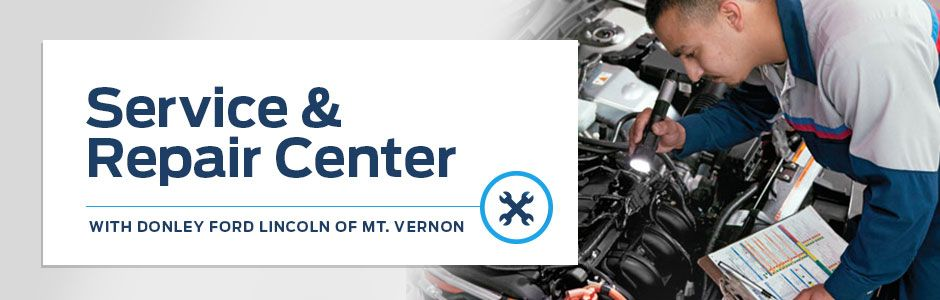 Service and Repair Center at Donley Ford Lincoln of Mt. Vernon
