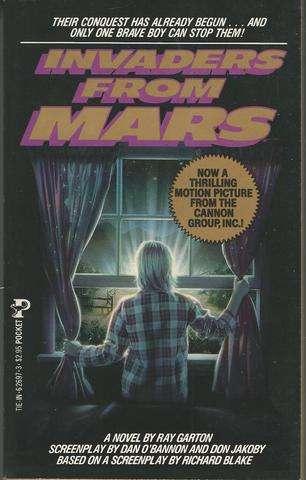 Invaders from Mars: A Novel, Ray Garton; Dan O'Bannon; Don Jakoby; Richard Blake