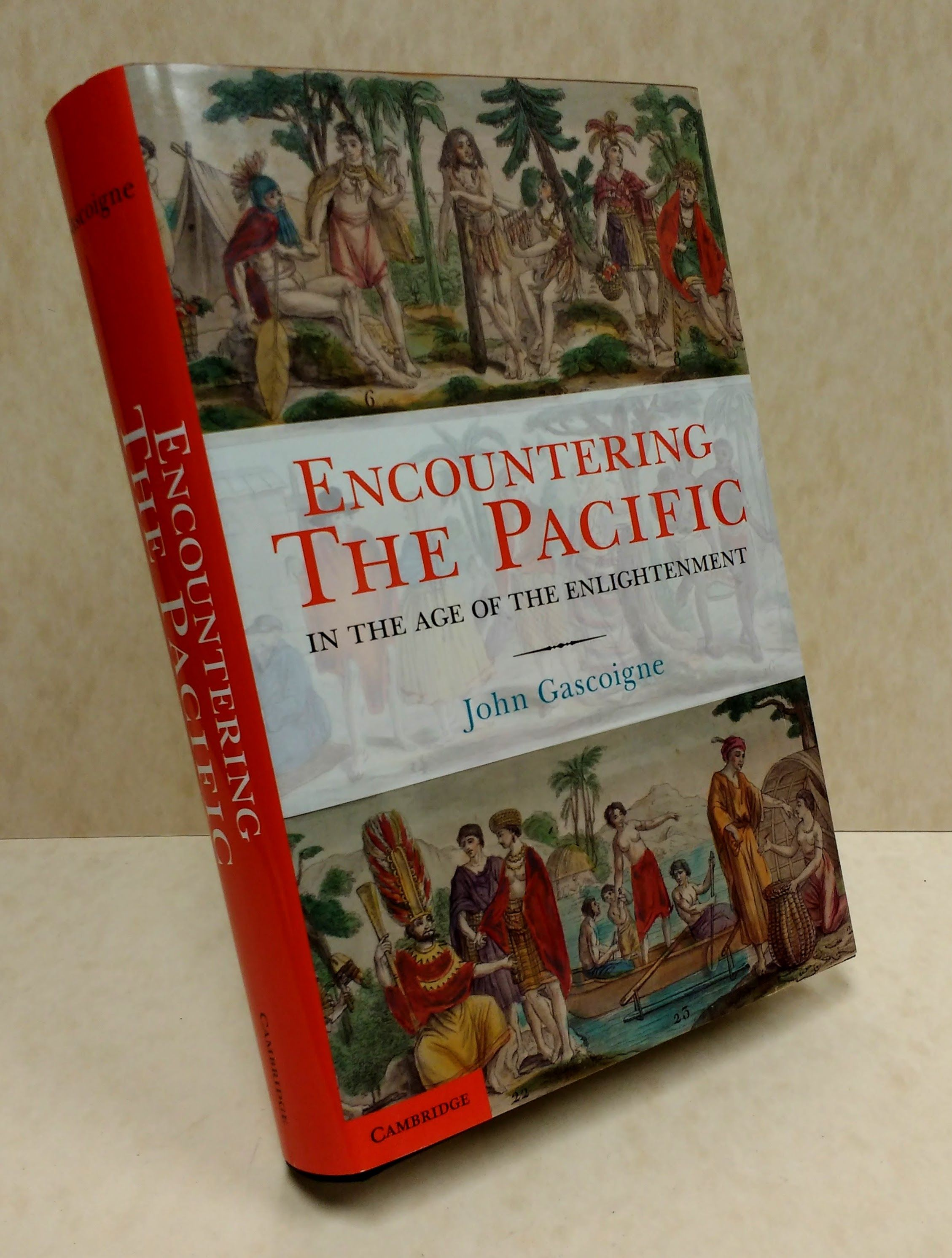 Encountering the Pacific in the Age of the Enlightenment, Gascoigne, John