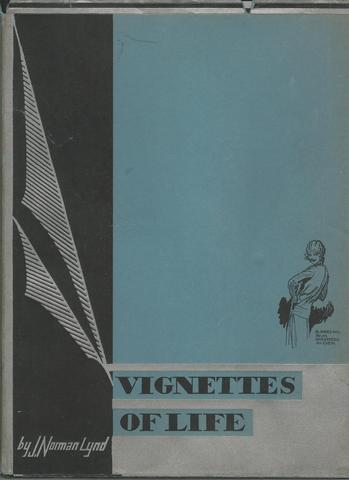 VIGNETTES OF LIFE. With an Introductory Letter by Charles Dana Gibson., Lynd, J. Norman