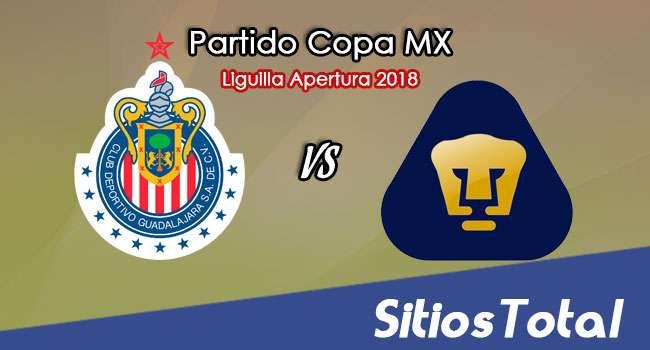 Chivas vs Pumas en Vivo – Liguilla Copa MX – Octavos de Final – Miércoles 26 de Septiembre del 2018