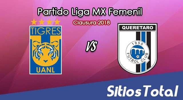 Tigres vs Querétaro en Vivo – Liga MX Femenil – Lunes 16 de Julio del 2018