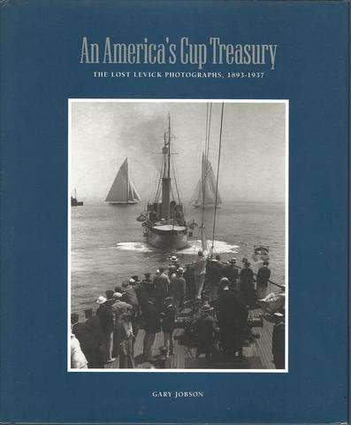 An America's Cup Treasury: The Lost Levick Photographs, 1893-1937, Jobson, Gary; Mariners' Museum (Newport News, Va.)