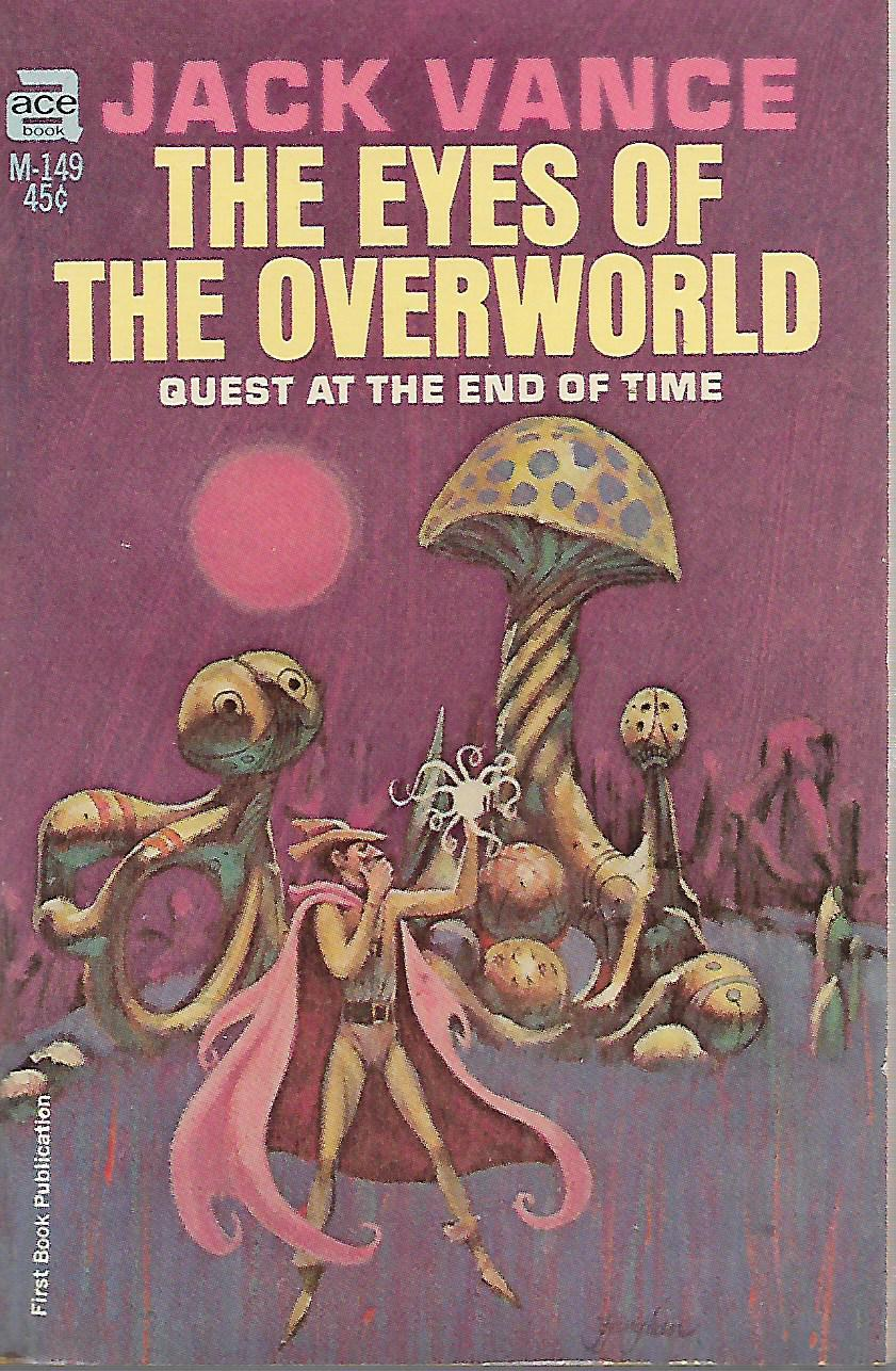 Eyes of the Overworld: Quest at the End of Time