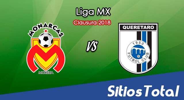 Monarcas Morelia vs Querétaro en Vivo – Liga MX – Viernes 26 de Enero del 2018