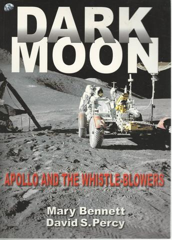 Dark Moon: Apollo and the Whistle-Blowers, Bennett, Mary; Percy, David; Bennet, Mary