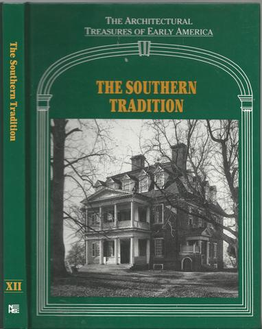 The Southern Tradition (Architectural Treasures of Early America)