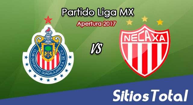 Chivas vs Necaxa en Vivo – Liga MX – Sábado 5 de Agosto del 2017