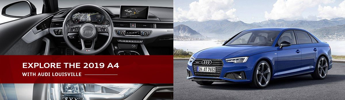 2019 Audi A4 Review Specs Price Changes Audi In Louisville Ky