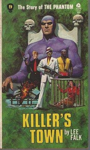 Killer's Town: the Story of the Phantom #9, Falk, Lee.