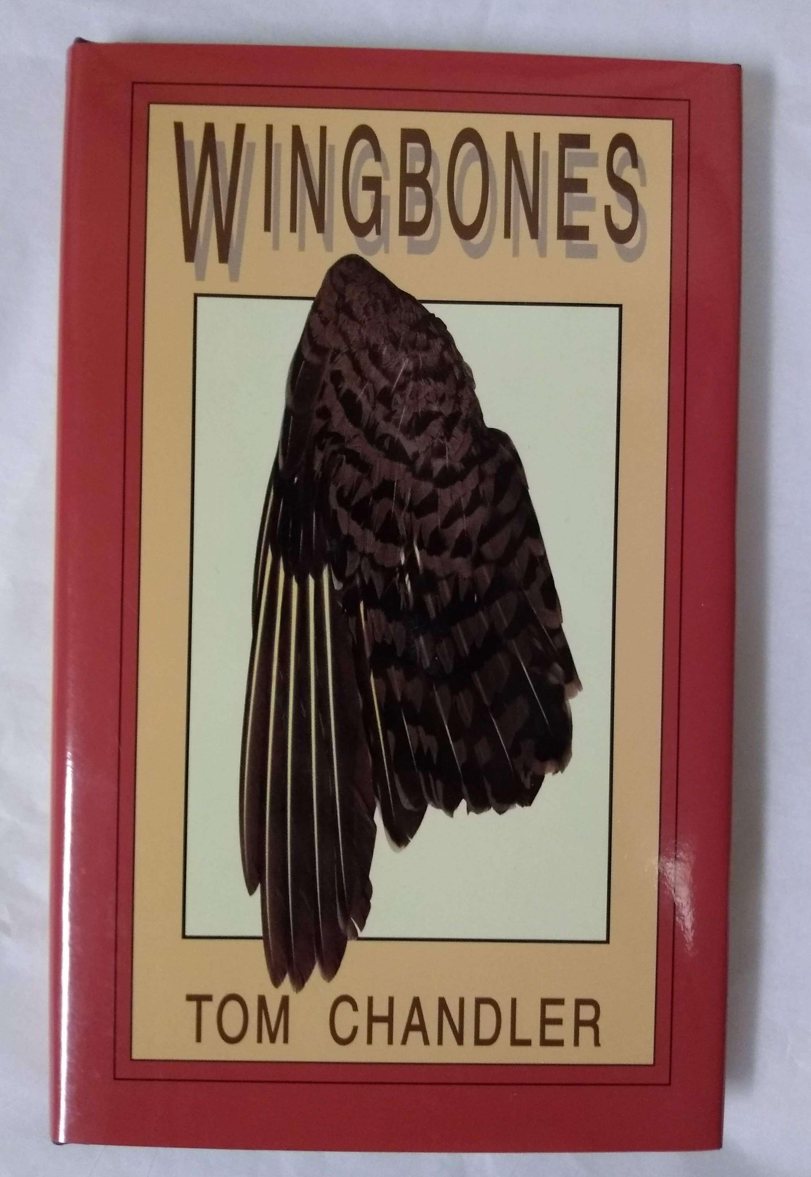 Wingbones (Signal Books Signature Poets Series), Chandler, Tom